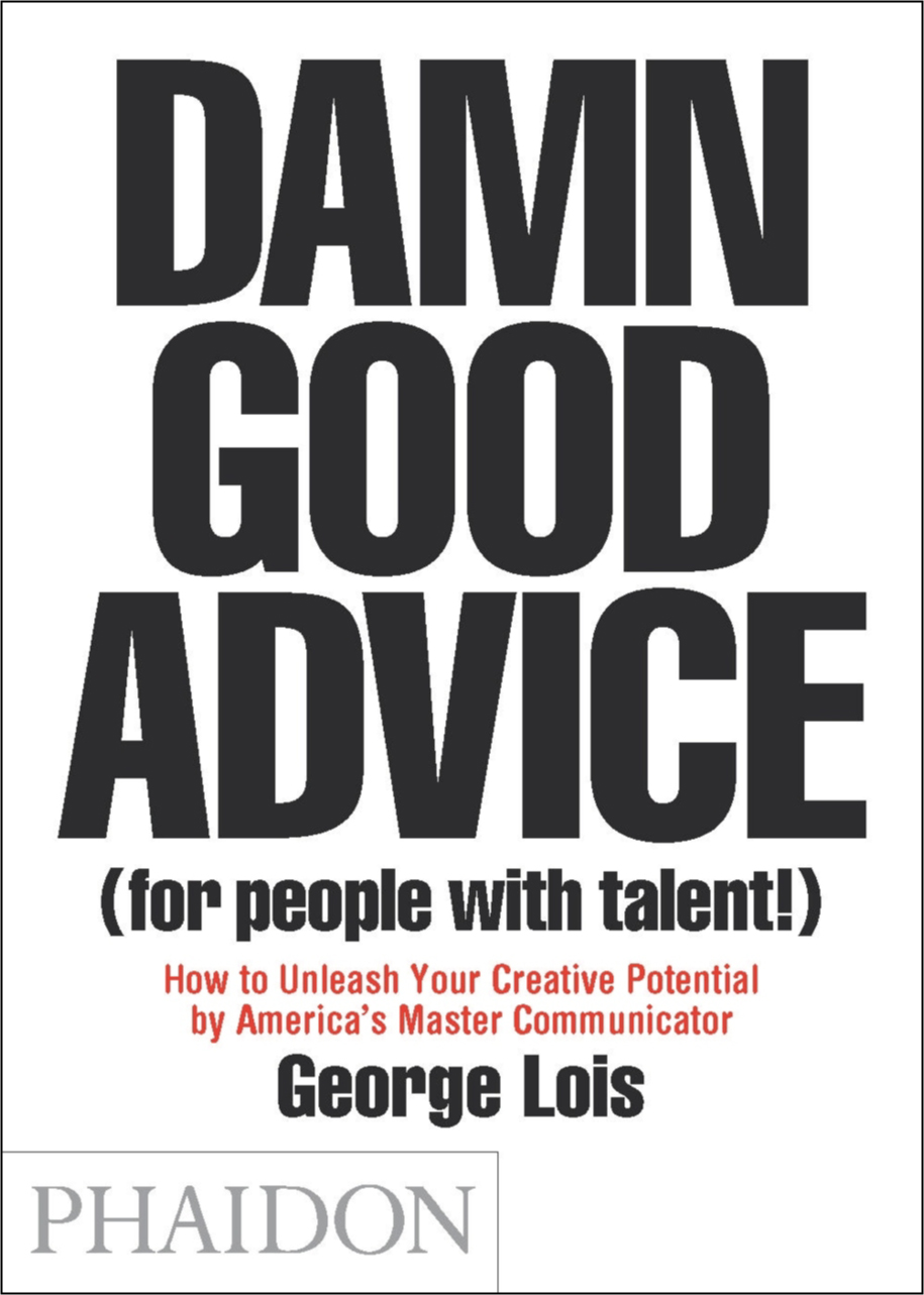 Damn good advice for people with talent the agency review damn good advice for people with talent solutioingenieria Image collections