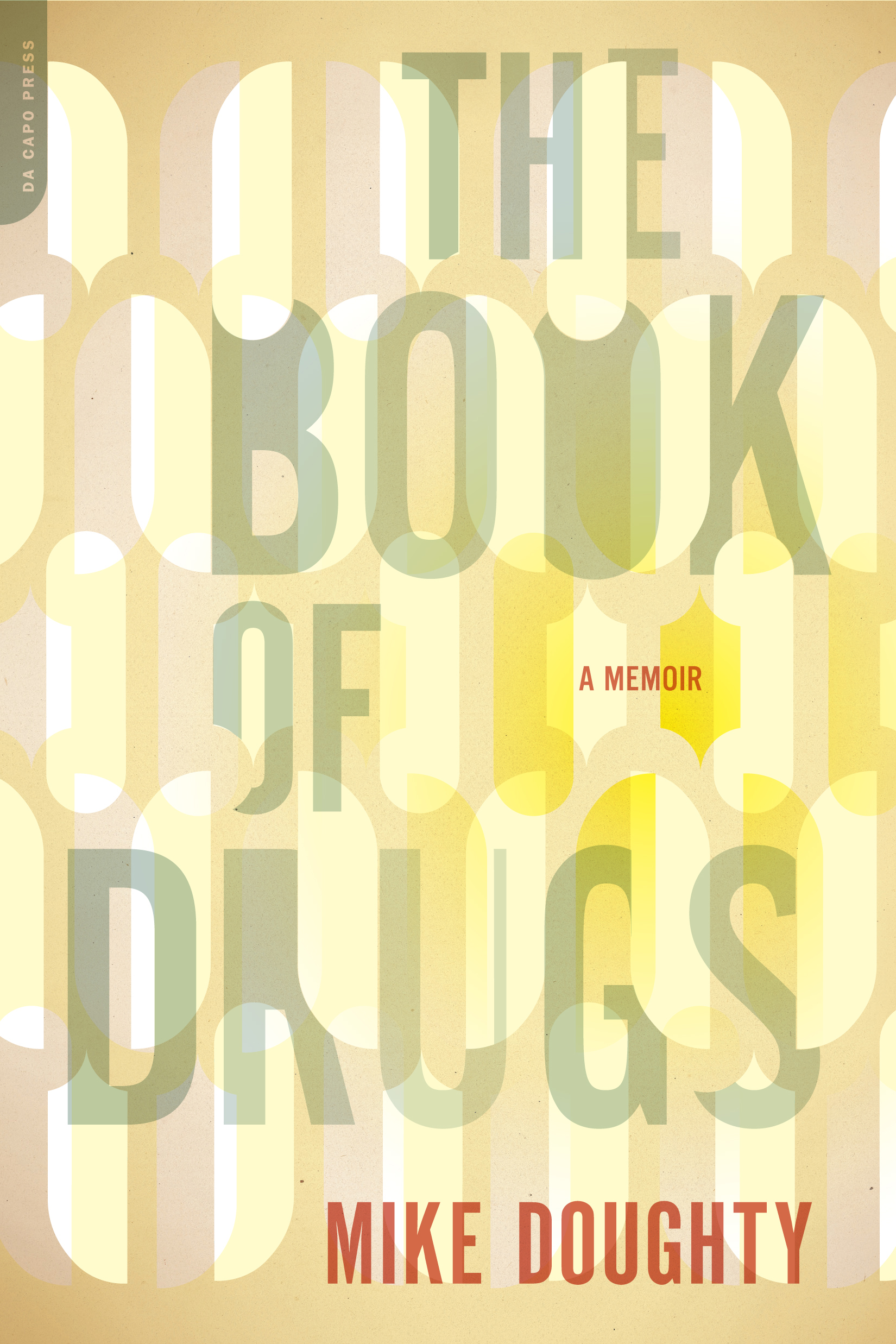 The Book of Drugs by Mike Doughty, singer, songwriter and former front man for Soul Coughing