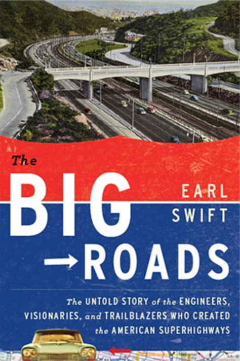 the-big-roads-by-earl-swift-gear-patrol