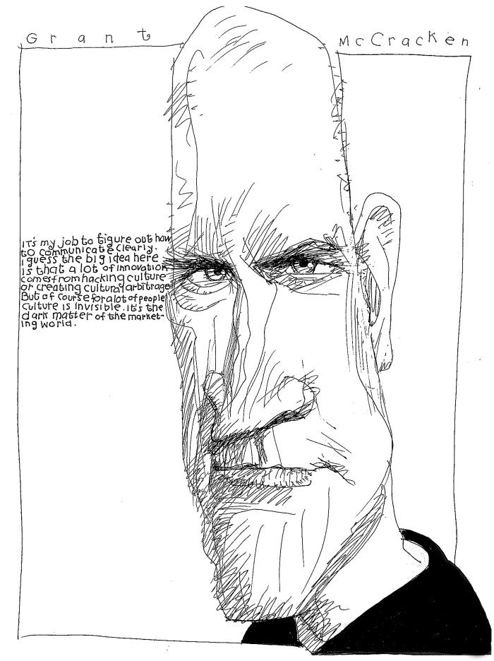 "Grant McCracken, anthropologist, and author of ""Culturematic"""