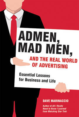 admen-mad-men-and-the-real-world-of-advertising